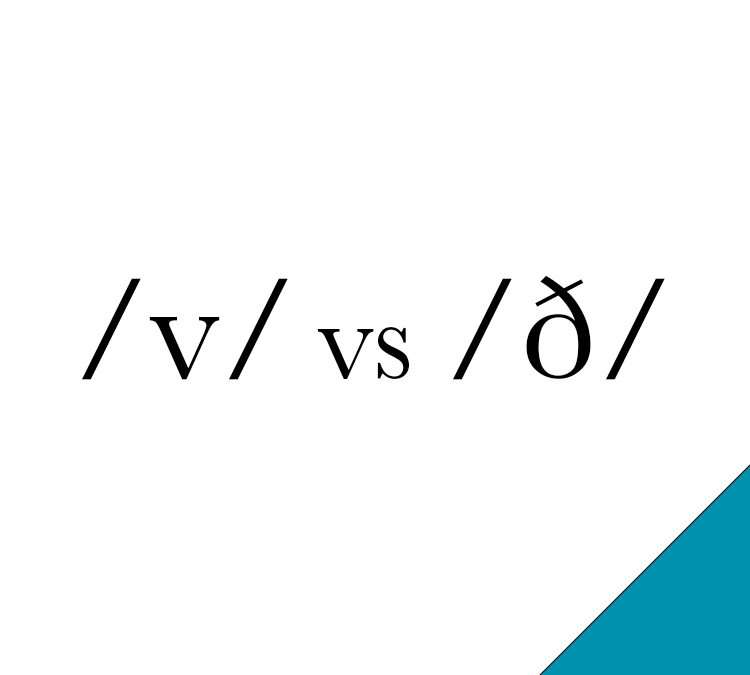 /v/ vs /ð/