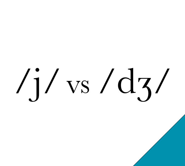 /j/ vs /dʒ/
