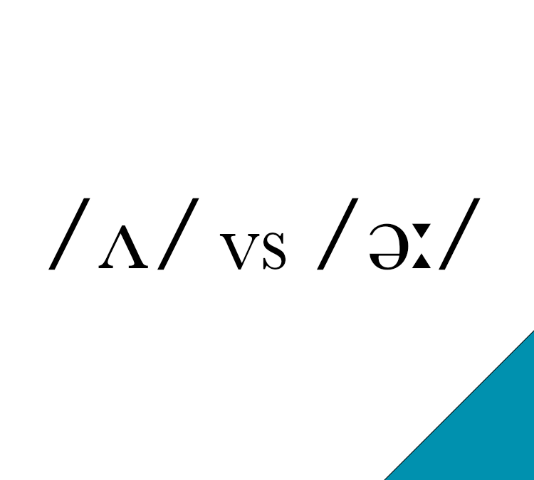 /ʌ/ vs /əː/